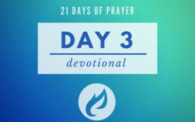 21 Days – Day 3