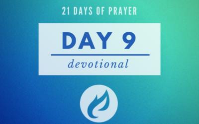 21 Days – Day 9